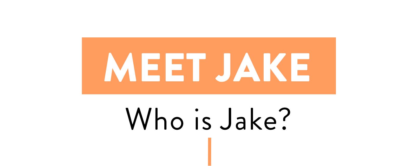 meet-Jake-w