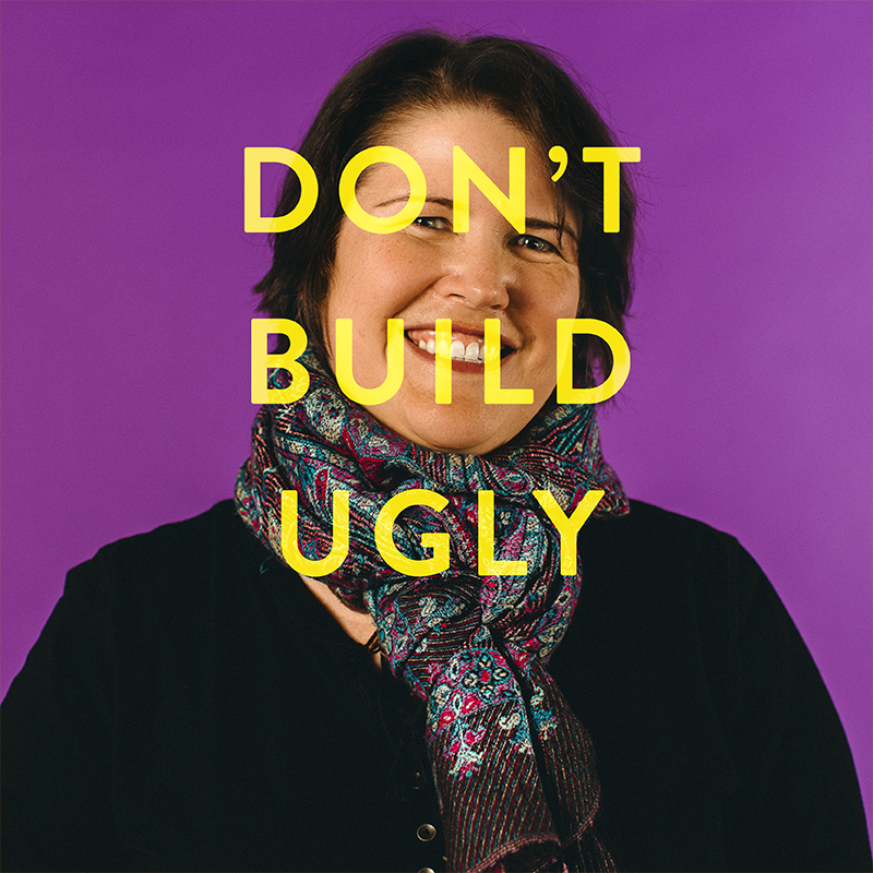 Don't build ugly